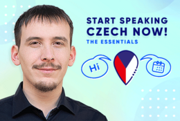 Start Speaking Czech Now! - The Essentials